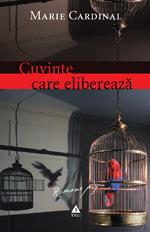 Cuvinte care elibereaza marie cardinal